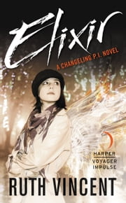 Elixir - A Changeling P.I. Novel ebook by Ruth Vincent
