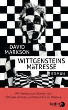 Wittgensteins Mätresse - Roman ebook by David Markson, Sissi Tax, Elfriede Jelinek,...