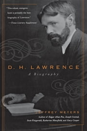 D.H. Lawrence - A Biography ebook by Jeffrey Meyers