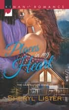 Places In My Heart (Mills & Boon Kimani) (The Grays of Los Angeles, Book 2) ebook by Sheryl Lister