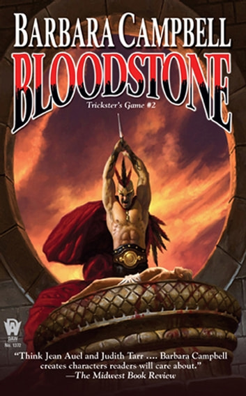 Bloodstone - Trickster's Game #2 ebook by Barbara Campbell