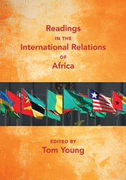Readings in the International Relations of Africa ebook by Tom Young