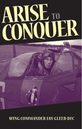 Arise to Conquer ebook by Ian Gleed