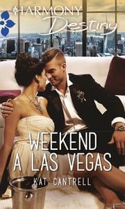 Weekend a Las Vegas ebook by Kat Cantrell