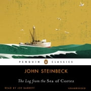 The Log from the Sea of Cortez audiobook by John Steinbeck
