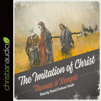 The Imitation of Christ audiobook by Thomas A. Kempis
