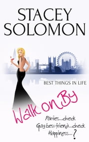 Walk on By: A Celebritease Novel ebook by Stacey Solomon