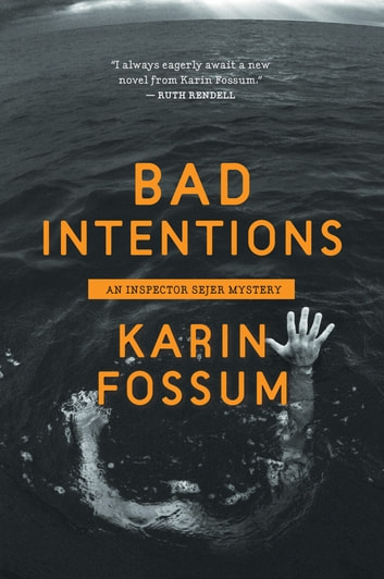 Bad Intentions ebook by Karin Fossum
