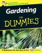 Gardening For Dummies ebook by Sue Fisher, Michael MacCaskey, Bill Marken,...
