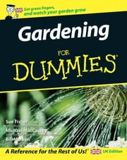 Gardening For Dummies ebook by Sue Fisher,Michael MacCaskey,Bill Marken,National Gardening Association