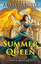 Summer Queen ebook by Amber Argyle