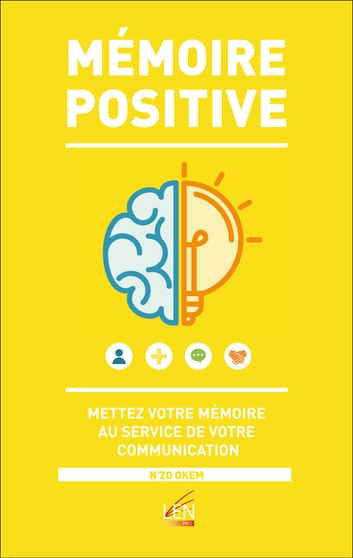 MÉMOIRE POSITIVE ebook by N'zo OKEM