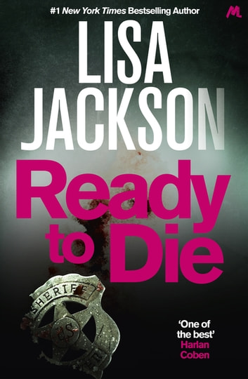 Ready to Die - An absolutely gripping crime thriller that is unputdownable ebook by Lisa Jackson