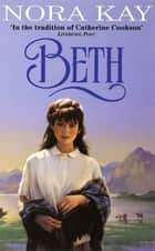 Beth ebook by Nora Kay