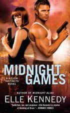 Midnight Games - A Killer Instincts Novel ebook by Elle Kennedy