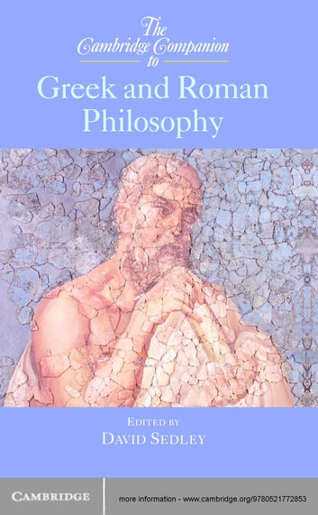 The Cambridge Companion to Greek and Roman Philosophy eBook by