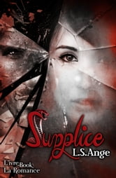 Supplice ebook by L.S. Ange