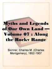Along The Rocky Range ebook by Charles M. (Charles Montgomery),1852-1907 Skinner