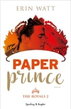 Paper Prince (versione italiana) ebook by Erin Watt