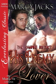 His Enemy Lover ebook by Marcy Jacks