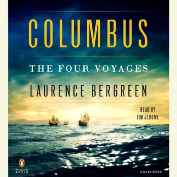 Columbus - The Four Voyages audiobook by Laurence Bergreen