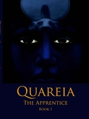 Quareia The Apprentice - Book One ebook by Josephine McCarthy