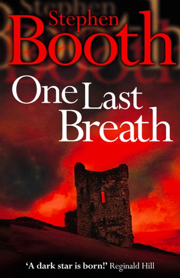 One Last Breath (Cooper and Fry Crime Series, Book 5) ebook by Stephen Booth