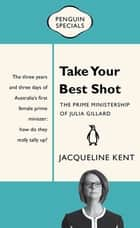 Take Your Best Shot: Penguin Special - Penguin Special ebook by
