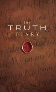 The Truth Diary ebook by Dennis Carothers