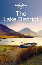 Lonely Planet Lake District ebook by Lonely Planet, Oliver Berry