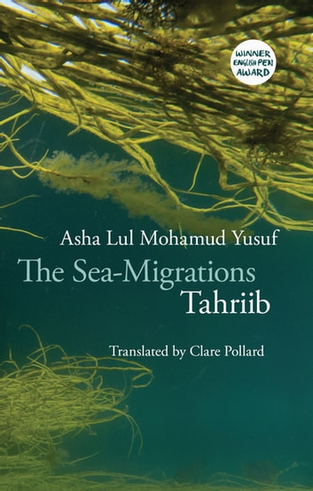 The Sea-Migrations - Tahriib ebook by Asha Lul Mohamud Yusuf