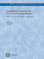 Comparing European and U.S. Securities Regulations: Mifid Versus Corresponding U.S. Regulations ebook by Boskovic, Tanja