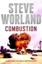 Combustion ebook by Steve Worland