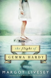 The Flight of Gemma Hardy - A Novel ebook by Margot Livesey