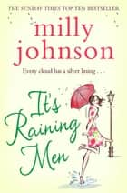 It's Raining Men ebook by Milly Johnson