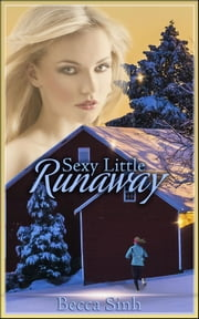 Sexy Little Runaway - Book 20 of 'The Hazard Chronicles' ebook by Becca Sinh,Moira Nelligar