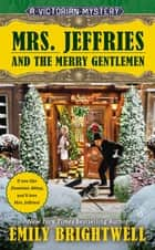 Mrs. Jeffries and the Merry Gentlemen eBook by Emily Brightwell