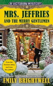 Mrs. Jeffries and the Merry Gentlemen - A Victorian Mystery ebook by Emily Brightwell