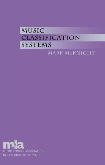 Music Classification Systems ebook by Mark McKnight