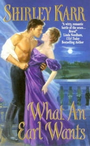 What an Earl Wants ebook by Shirley Karr