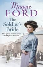 The Soldier's Bride ebook by Maggie Ford