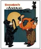 Denslow's Animal Fair eBook by W. W. Denslow