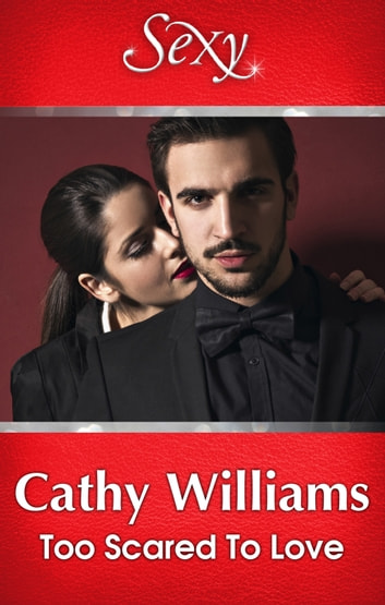 Too Scared To Love ebook by Cathy Williams
