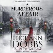 A Murderous Affair audiobook by Leighann Dobbs, Harmony Williams
