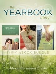 The Yearbook Trilogy ebook by Allyson B. Condie