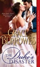 The Duke's Disaster ebook by Grace Burrowes