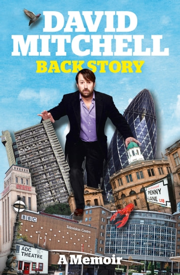 David Mitchell: Back Story ebook by David Mitchell