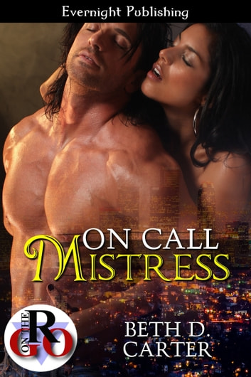 On Call Mistress ebook by Beth D. Carter