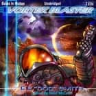 The Vortex Blaster audiobook by Edward E Smith