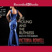 The Young and the Ruthless - Back in the Bubbles audiobook by Victoria Rowell